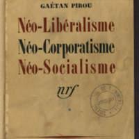 Néo-libéralisme, néo-corporatisme, néo-socialisme