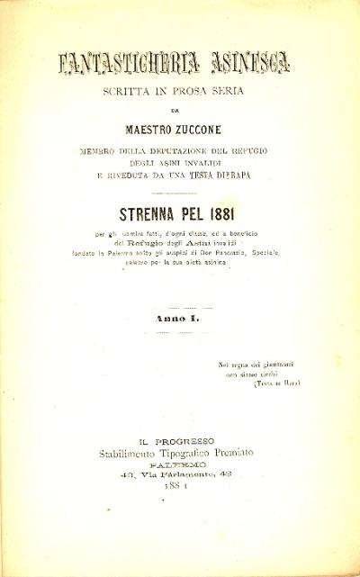 Fantasticheria asinesca : scritta in prosa seria