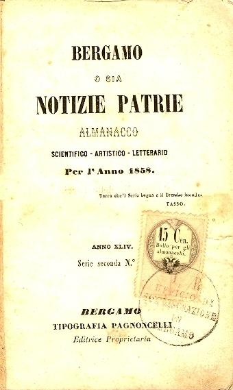Bergamo o sia notizie patrie : almanacco scientifico, artistico, letterario per l'anno ...