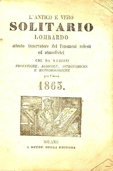 L'antico e vero solitario lombardo : attento osservatore dei fenomeni celesti ed atmosferici ...