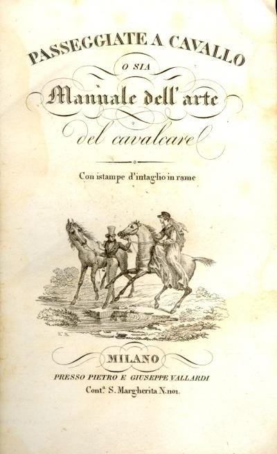 Passeggiate a cavallo o sia Manuale dell'arte del cavalcare