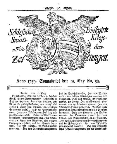 Schlesische Privilegirte Staats- Kriegs- und Friedens-Zeitungen. 1759-05-19 [Jg.18] Nr 58