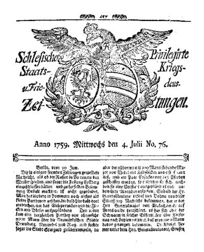 Schlesische Privilegirte Staats- Kriegs- und Friedens-Zeitungen. 1759-07-04 [Jg.18] Nr 76