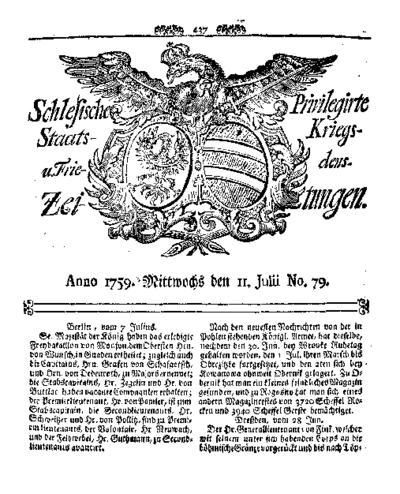 Schlesische Privilegirte Staats- Kriegs- und Friedens-Zeitungen. 1759-07-11 [Jg.18] Nr 79