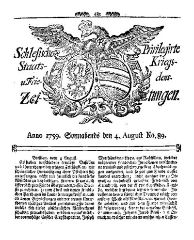 Schlesische Privilegirte Staats- Kriegs- und Friedens-Zeitungen. 1759-08-04 [Jg.18] Nr 89