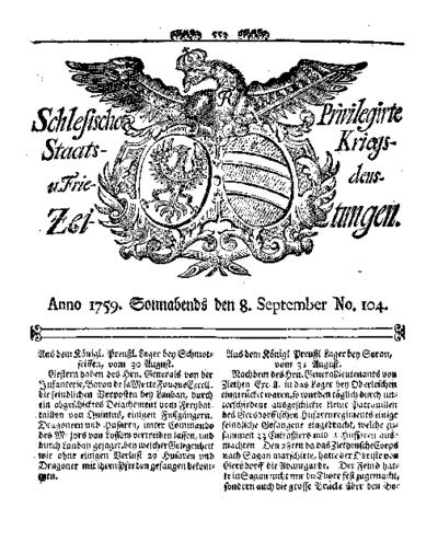 Schlesische Privilegirte Staats- Kriegs- und Friedens-Zeitungen. 1759-09-08 [Jg.18] Nr 104