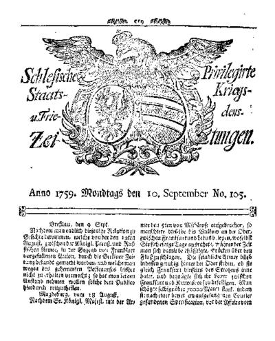 Schlesische Privilegirte Staats- Kriegs- und Friedens-Zeitungen. 1759-09-10 [Jg.18] Nr 105