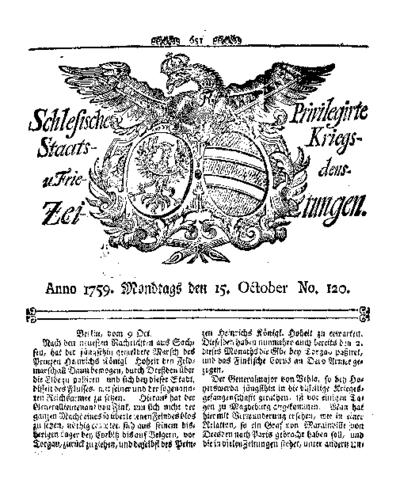 Schlesische Privilegirte Staats- Kriegs- und Friedens-Zeitungen. 1759-10-15 [Jg.18] Nr 120