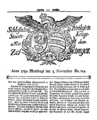 Schlesische Privilegirte Staats- Kriegs- und Friedens-Zeitungen. 1759-11-05 [Jg.18] Nr 129