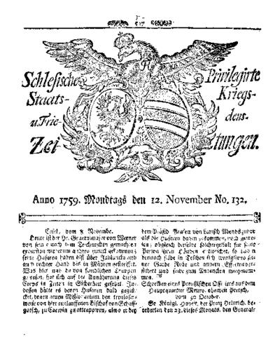 Schlesische Privilegirte Staats- Kriegs- und Friedens-Zeitungen. 1759-11-12 [Jg.18] Nr 132