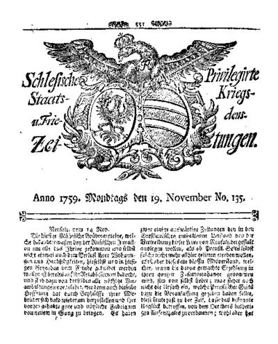 Schlesische Privilegirte Staats- Kriegs- und Friedens-Zeitungen. 1759-11-19 [Jg.18] Nr 135