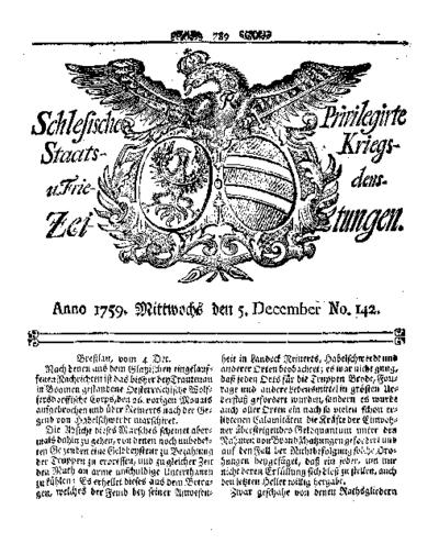 Schlesische Privilegirte Staats- Kriegs- und Friedens-Zeitungen. 1759-12-05 [Jg.18] Nr 142