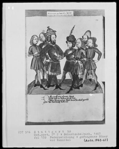Schachzabelbuch des Konrad von Ammenhausen — Gefangener Römer vor Hannibal, Folio 139recto