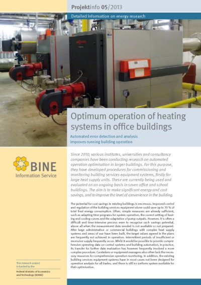 Optimum operation of heating systems in office buildings. Automated error detection and analysis improves running building operation.