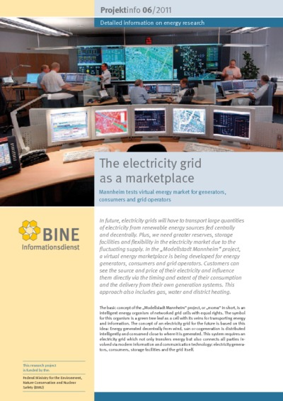 The electricity grid as a marketplace. Mannheim tests virtual energy market for generators, consumers and grid operators.