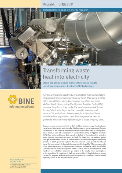 Transforming waste heat into electricity. Steam expansion engine makes efficient and flexible use of low-temperature heat with ORC technology.