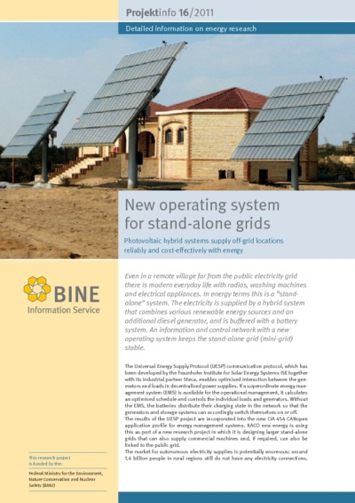New operating system for stand-alone grids. Photovoltaic hybrid systems supply off-grid locations reliably and cost-effectively with energy.