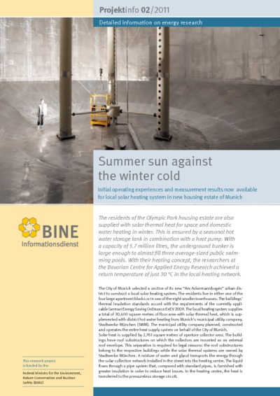 Summer sun against the winter cold. Initial operating experiences and measurement results now available for local solar heating system in new housing estate of Munich.