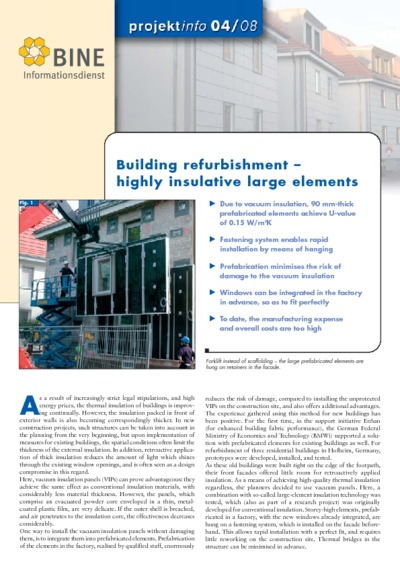 Building refurbishment - highly insulative large elements.