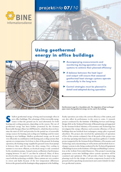 Using geothermal energy in office buildings.