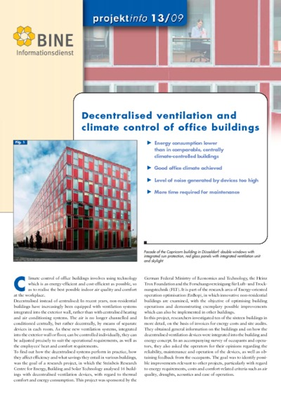 Decentralised ventilation and climate control of office buildings.