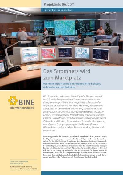 Das Stromnetz wird zum Marktplatz. Mannheim erprobt virtuellen Energiemarkt für Erzeuger, Verbraucher und Netzbetreiber.