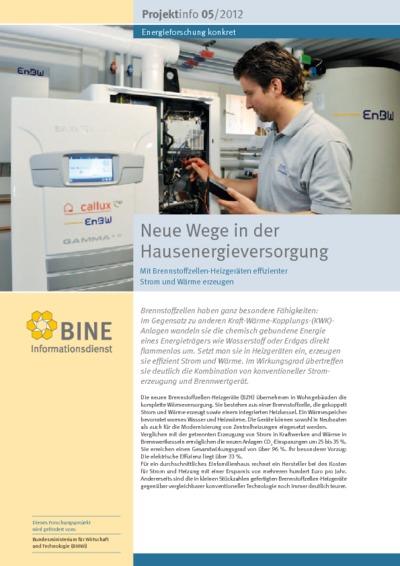 Neue Wege in der Hausenergieversorgung. Mit Brennstoffzellen-Heizgeräten effizienter Strom und Wärme erzeugen.