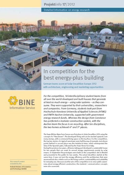 In competition for the best energy-plus building. German teams score at Solar Decathlon Europe 2012 with architecture, engineering and marketing opportunities.