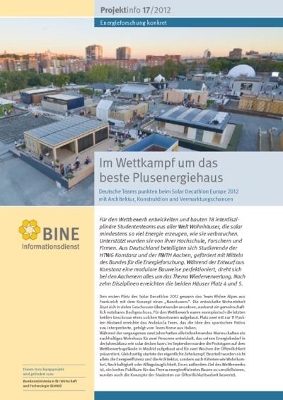 Im Wettkampf um das beste Plusenergiehaus. Deutsche Teams punkten beim Solar Decathlon Europe 2012 mit Architektur, Konstruktion und Vermarktungschancen.