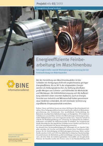 Energieeffiziente Feinbearbeitung im Maschinenbau. Fahrzeughersteller erprobt Minimalmengenschmierung bei der Feinbearbeitung von Motorbauteilen.