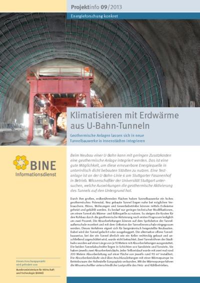 Klimatisieren mit Erdwärme aus U-Bahn-Tunneln. Geothermische Anlagen lassen sich in neue Tunnelbauwerke in Innenstädten integrieren.