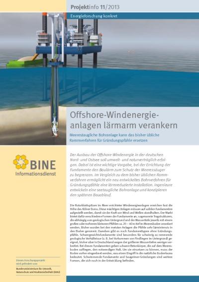 Offshore-Windenergieanlagen lärmarm verankern. Meerestaugliche Bohranlage kann das bisher übliche Rammverfahren für Gründungspfähle ersetzen.