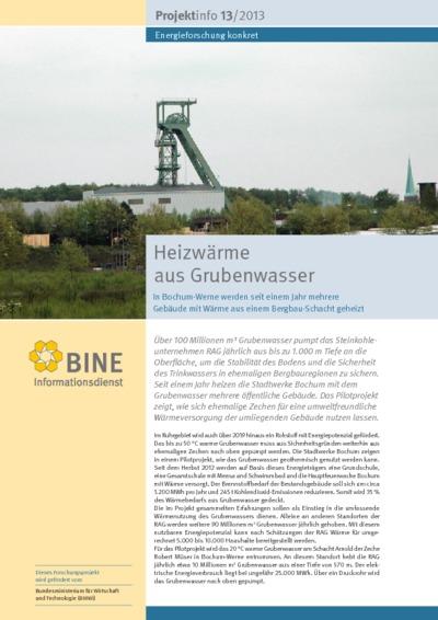 Heizwärme aus Grubenwasser. In Bochum-Werne werden seit einem Jahr mehrere Gebäude mit Wärme aus einem Bergbau-Schacht geheizt.