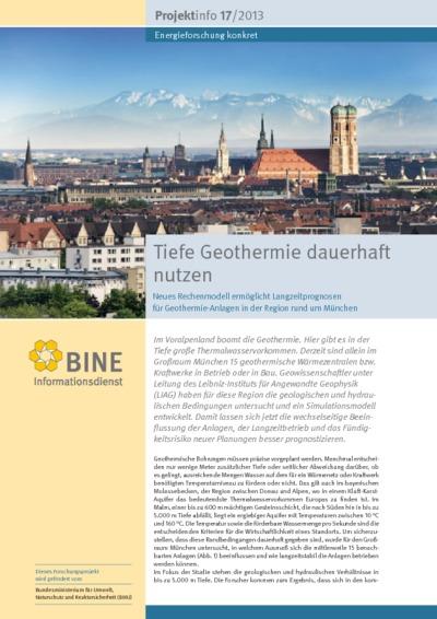 Tiefe Geothermie dauerhaft nutzen. Neues Rechenmodell ermöglicht Langzeitprognosen für Geothermie-Anlagen in der Region rund um München.