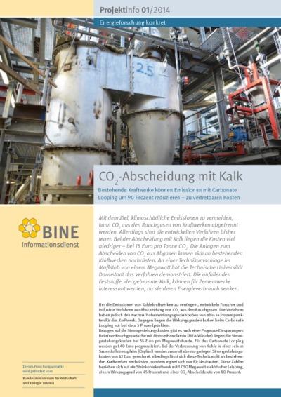 CO2 -Abscheidung mit Kalk. Bestehende Kraftwerke können Emissionen mit Carbonate Looping um 90 Prozent reduzieren - zu vertretbaren Kosten.