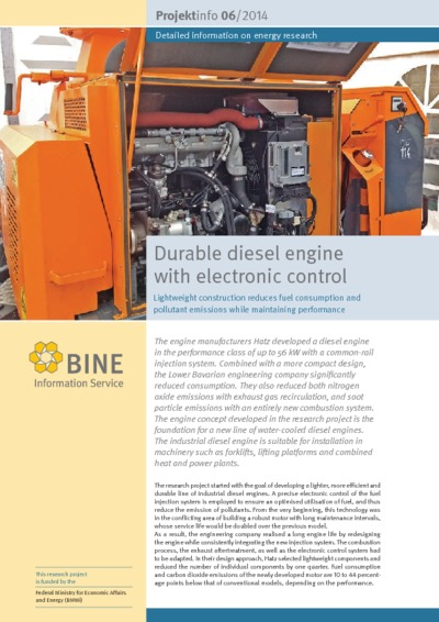 Durable diesel engine with electronic control. Lightweight construction reduces fuel consumption and pollutant emissions while maintaining performance.