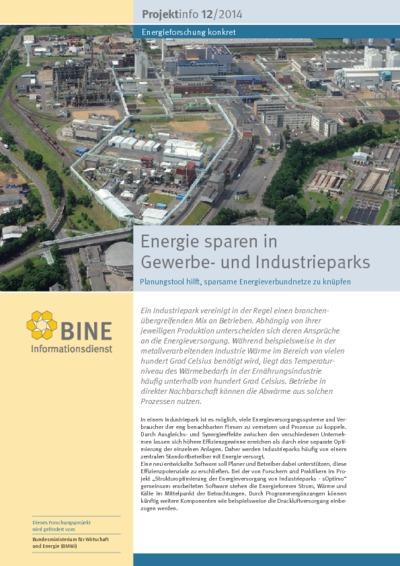 Energie sparen in Gewerbe- und Industrieparks. Planungstool hilft, sparsame Energieverbundnetze zu knüpfen.