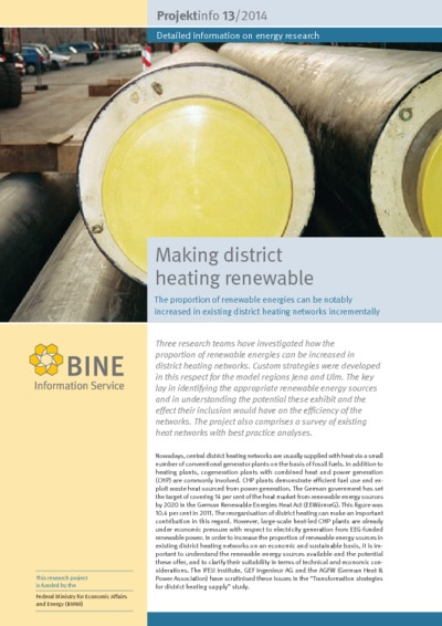 Making district heating renewable. The proportion of renewable energies can be notably increased in existing district heating networks incrementally.