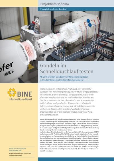 Gondeln im Schnelldurchlauf testen. Ab 2015 werden Gondeln von Windenergieanlagen in Deutschlands erstem Prüfstand untersucht.
