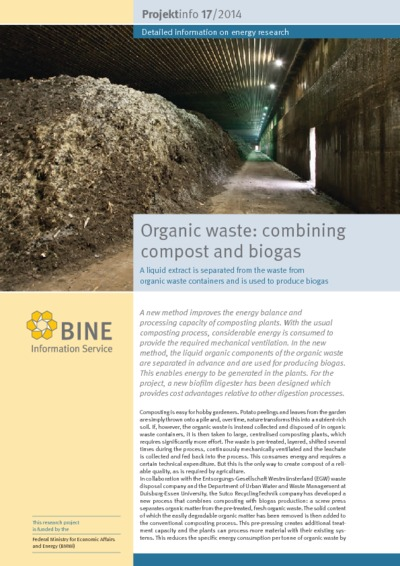 Organic waste: combining compost and biogas. A liquid extract is separated from the waste from organic waste containers and is used to produce biogas.