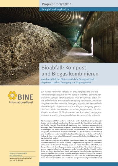 Bioabfall: Kompost und Biogas kombinieren. Aus dem Abfall der Biotonne wird ein flüssiges Extrakt abgetrennt und zur Erzeugung von Biogas genutzt.