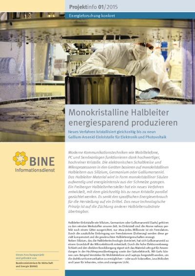 Monokristalline Halbleiter energiesparend produzieren. Neues Verfahren kristallisiert gleichzeitig bis zu neun Gallium-Arsenid-Einkristalle für Elektronik und Photovoltaik.