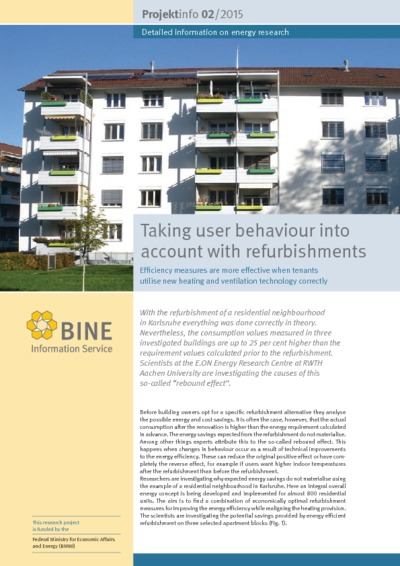 Taking user behaviour into account with refurbishments. Efficiency measures are more effective when tenants utilise new heating and ventilation technology correctly.