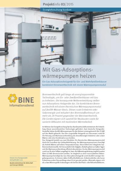 Mit Gas-Adsorptionswärmepumpen heizen. Ein Gas-Adsorptionsheizgerät für Ein- und Mehrfamilienhäuser kombiniert Brennwerttechnik mit einem Wärmepumpenmodul.