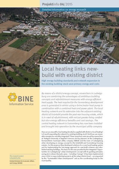 Local heating links new- build with existing district. High energy building standards and network expansion in the existing building stock save primary energy and costs.