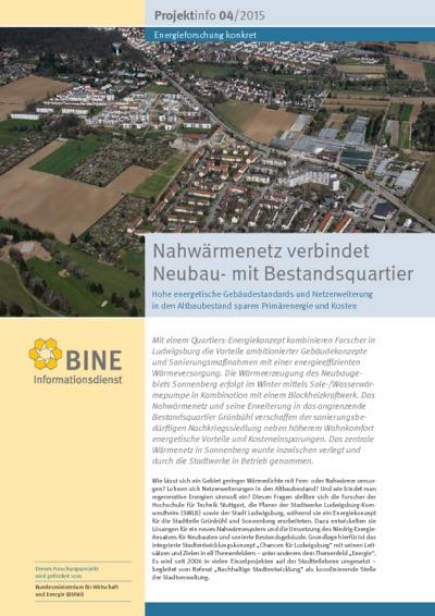 Nahwärmenetz verbindet Neubau- mit Bestandsquartier. Hohe energetische Gebäudestandards und Netzerweiterung in den Altbaubestand sparen Primärenergie und Kosten.