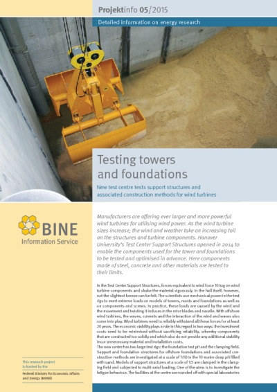 Testing towers and foundations. New test centre tests support structures and associated construction methods for wind turbines.