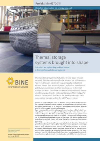 Thermal storage systems brought into shape. Scientists are optimising zeolites for use in thermochemical storage systems.