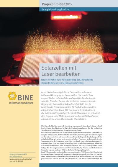 Solarzellen mit Laser bearbeiten. Neues Verfahren zur Kontaktierung der Zellrückseite steigert Effizienz von Siebdrucksolarzellen.