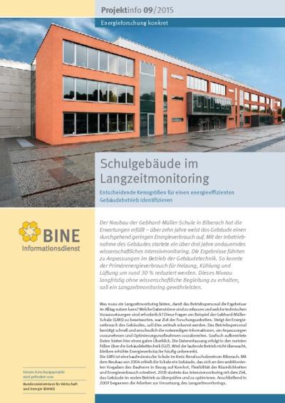 Schulgebäude im Langzeitmonitoring. Entscheidende Kenngrößen für einen energieeffizienten Gebäudebetrieb identifizieren.